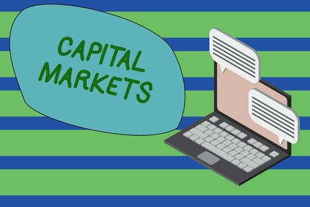 Writing note showing Capital Markets. Business concept for Allow businesses to raise funds by providing market security Laptop receiving sending information internet wireless