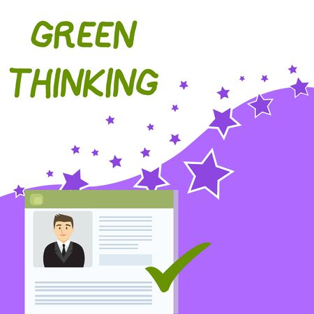 Text sign showing Green Thinking. Business photo showcasing Taking ction to make environmental responsibility a reality Curriculum Vitae Resume of Young Male Candidate Marked by Colored Checkmark Banco de Imagens