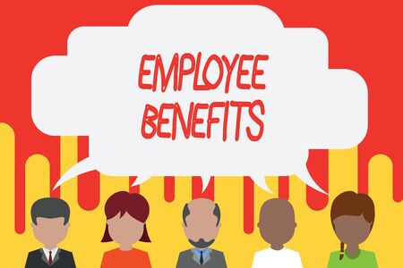 Handwriting text Employee Benefits. Conceptual photo Indirect and noncash compensation paid to an employee Five different races persons sharing blank speech bubble. People talking
