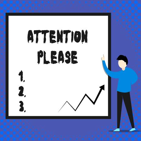 Writing note showing Attention Please. Business concept for Asking showing to focus their mental powers on you Man standing pointing up blank rectangle Geometric background