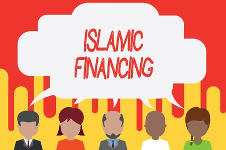 Handwriting text Islamic Financing. Conceptual photo Banking activity and investment that complies with sharia Five different races persons sharing blank speech bubble. People talking