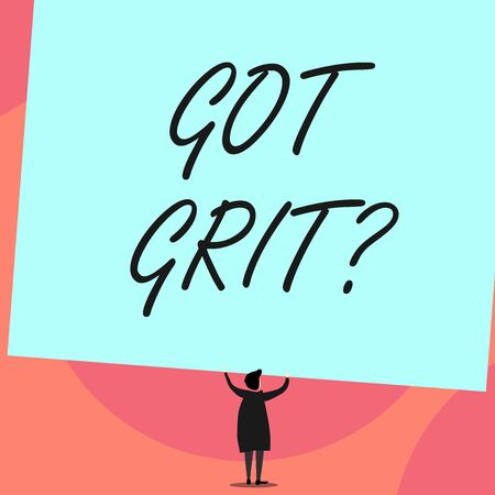 Word writing text Got Grit Question. Business photo showcasing A hardwork with perseverance towards the desired goal Back view standing short hair woman dress hands up holding blank rectangle