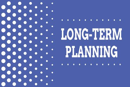 Handwriting text writing Long Term Planning. Conceptual photo Establish Expected Goals five or more years ahead Decreasing points size background other half without drawing. Polka dots