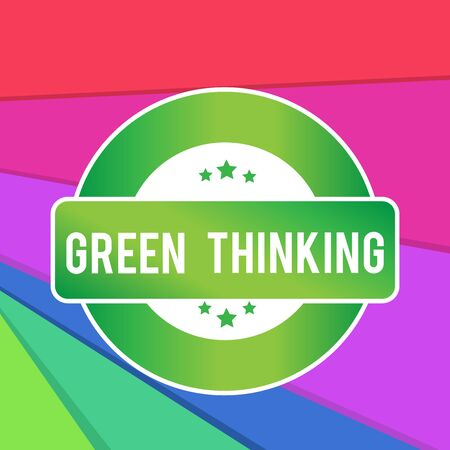 Text sign showing Green Thinking. Business photo showcasing Taking ction to make environmental responsibility a reality Colored Round Shape Label Badge Stars Blank Rectangular Text Box Award Banco de Imagens