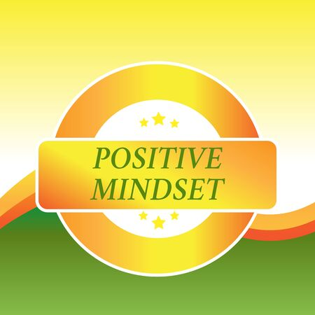 Writing note showing Positive Mindset. Business concept for mental and emotional attitude that focuses on bright side Colored Round Shape Label Badge Stars Blank Rectangular Text Box Award