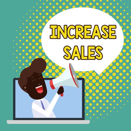 Text sign showing Increase Sales. Business photo showcasing Boosting the product sold to customers Trade Growth Man Speaking Through Laptop into Loudhailer Blank Speech Bubble Announce Banco de Imagens
