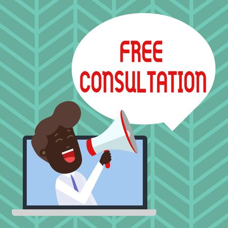 Writing note showing Free Consultation. Business concept for Giving medical and legal discussions without pay Man Speaking Through Laptop into Loudhailer Bubble Announce Imagens