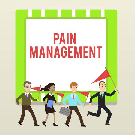 Handwriting text writing Pain Management. Conceptual photo a branch of medicine employing an interdisciplinary approach People Crowd Flags Pennants Headed by Leader Running Demonstration Meeting