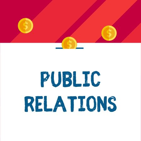Writing note showing Public Relations. Business concept for practice analysisaging spread of information between individual Front view three penny coins icon one entering collecting box slot