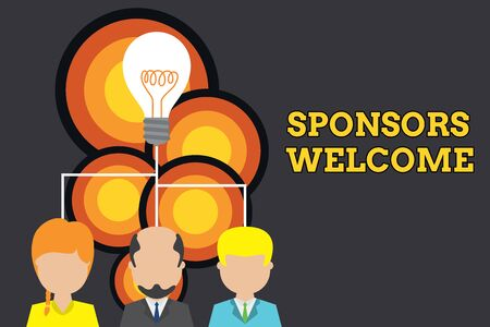 Conceptual hand writing showing Sponsors Welcome. Concept meaning announcing that you accept investing in your company Three executive persons sharing idea Startup team meeting Banco de Imagens - 124990560