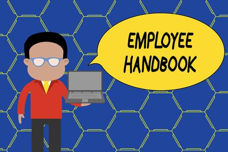 Conceptual hand writing showing Employee Handbook. Concept meaning Document that contains an operating procedures of company Man in suit wearing eyeglasses holding open laptop photo Art