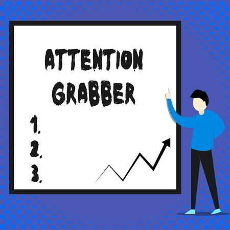 Writing note showing Attention Grabber. Business concept for Deanalysisding notice mainly by being prominent or outlandish Man standing pointing up blank rectangle Geometric background