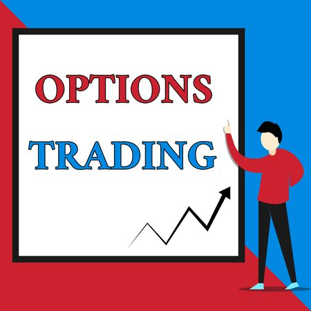 Text sign showing Options Trading. Business photo text Different options to make goods or services spread worldwide View young man standing pointing up blank rectangle Geometric background