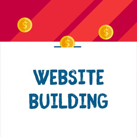 Writing note showing Website Building. Business concept for tools that typically allow the construction of pages Front view three penny coins icon one entering collecting box slot Фото со стока