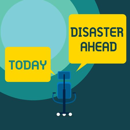 Conceptual hand writing showing Disaster Ahead. Concept meaning Contingency Planning Forecasting a disaster or incident Executive chair sharing two blank square speech bubbles side