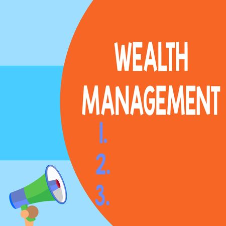 Handwriting text writing Wealth Management. Conceptual photo Sustain and grow long term prosperity Financial care Half part blank huge balloon empty text with small megaphone. Announcement Banco de Imagens