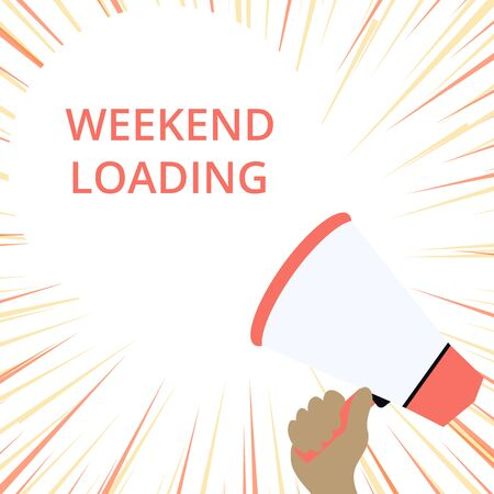 Word writing text Weekend Loading. Business photo showcasing Starting Friday party relax happy time resting Vacations Hand Holding Loudhailer Empty Round Speech Text Balloon Announcement New