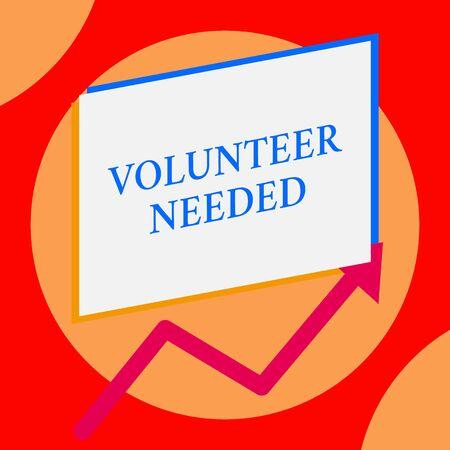 Schreiben Hinweis, dass Freiwilliger benötigt wird. Geschäftskonzept für die Suche nach Helfern, die Aufgaben ohne Bezahlung oder Entschädigung erledigen Ein leeres Rechteck über einem anderen Pfeil im Zickzack nach oben, der den Verkauf erhöht Standard-Bild