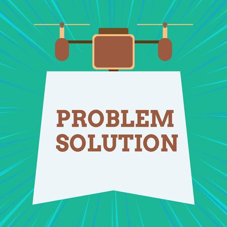 Text sign showing Problem Solution. Business photo showcasing solving consists of using generic methods in orderly analysisner Drone holding downwards banner. Geometrical abstract background design