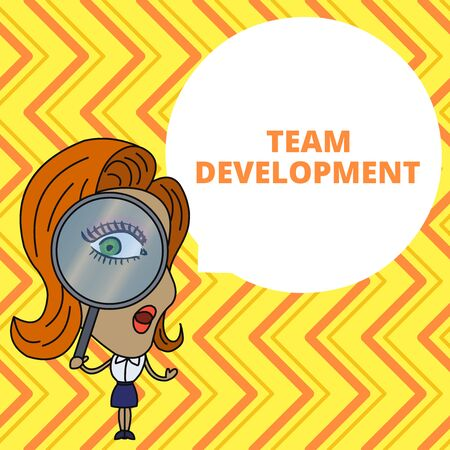 Conceptual hand writing showing Team Development. Concept meaning learn why and how small groups change over time with graphs Woman Looking Trough Magnifying Glass Big Eye Speech Bubble