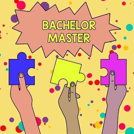 Text sign showing Bachelor Master. Business photo showcasing An advanced degree completed after bachelor s is degree Three Colored Empty Jigsaw Puzzle Pieces Held in Different People Hands