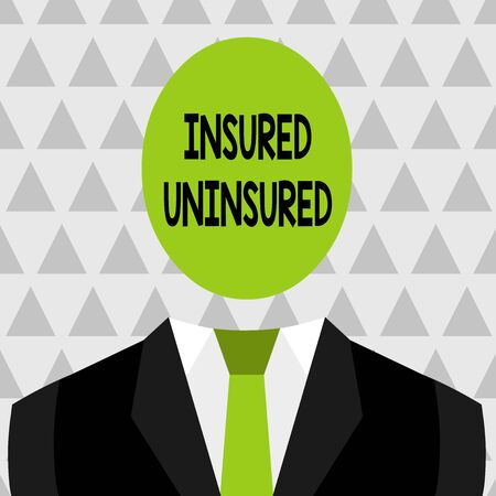 Text sign showing Insured Uninsured. Business photo showcasing Company selling insurance Checklist to choose from Symbolic Drawing Emblematic Figure of Man Formal Suit Oval Faceless Head Reklamní fotografie