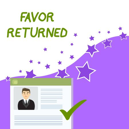 Text sign showing Favor Returned. Business photo showcasing Good deed for someone who has done a good deed for you Curriculum Vitae Resume of Young Male Candidate Marked by Colored Checkmark