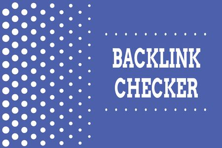 Handwriting text writing Backlink Checker. Conceptual photo Find your competitors most valuable ones and spot patterns Decreasing points size background other half without drawing. Polka dots Stock Photo