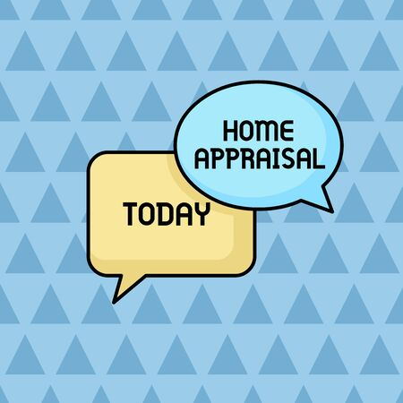 Text sign showing Home Appraisal. Business photo showcasing Determines the real worth and the Evaluation of property Pair of Overlapping Blank Speech Bubbles of Oval and Rectangular Shape