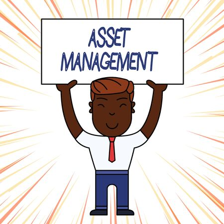 Conceptual hand writing showing Asset Management. Concept meaning systematic process of operating and disposing of assets Smily Man Standing Holding Placard Overhead with Both Hands Banco de Imagens