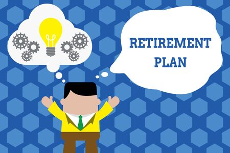 Text sign showing Retirement Plan. Business photo showcasing saving money in order to use it when you quit working Standing man suit hands up imaginary bubble light bulb gears working together