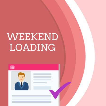 Handwriting text writing Weekend Loading. Conceptual photo Starting Friday party relax happy time resting Vacations Curriculum Vitae Resume of Young Male Candidate Marked by Colored Checkmark Stock Photo
