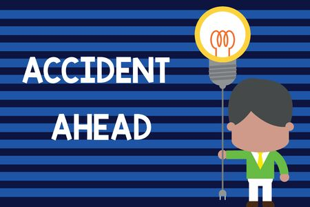 Writing note showing Accident Ahead. Business concept for Unfortunate event Be Prepared Detour Avoid tailgating Standing man tie holding plug socket light bulb Idea Startup