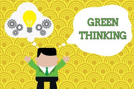 Word writing text Green Thinking. Business photo showcasing Taking ction to make environmental responsibility a reality Standing man suit hands up imaginary bubble light bulb gears working together