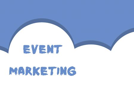 Writing note showing Event Marketing. Business concept for describes process of developing display to promote product Half cloud blue sky landscape Seamless cloudy pattern Abstract Reklamní fotografie - 124997433