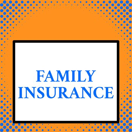 Writing note showing Family Insurance. Business concept for paying a partial or full health care for relatives Front close up view big blank rectangle abstract geometrical background