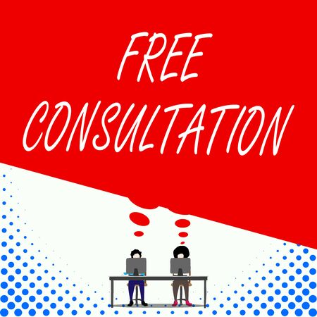 Text sign showing Free Consultation. Business photo text Giving medical and legal discussions without pay Two men sitting behind desk each one laptop sharing blank thought bubble