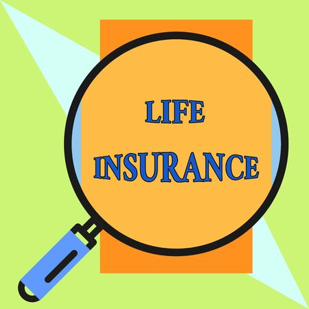 Handwriting text Life Insurance. Conceptual photo Payment of death benefit or injury Burial or medical claim Round magnifying glass with iron handle frame to make object look bigger Banco de Imagens
