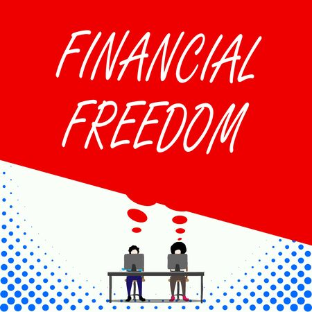 Text sign showing Financial Freedom. Business photo text Having money Free from worry when it comes to cash flow Two men sitting behind desk each one laptop sharing blank thought bubble