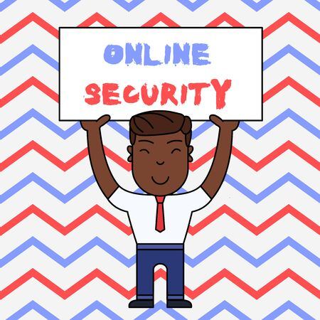 Text sign showing Online Security. Business photo text rules to protect against attacks over the Internet Smiling Man Standing Holding Big Empty Placard Overhead with Both Hands
