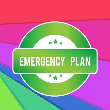Text sign showing Emergency Plan. Business photo showcasing Procedures for response to major emergencies Be prepared Colored Round Shape Label Badge Stars Blank Rectangular Text Box Award