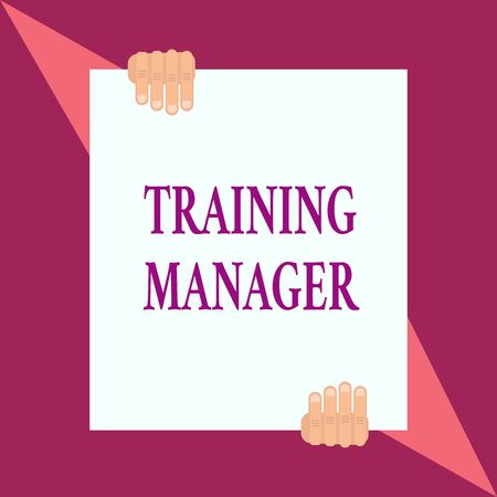 Conceptual hand writing showing Training Manager. Concept meaning giving needed skills for high positions improvement Two hands hold one big white paper placed on top and bottom Фото со стока