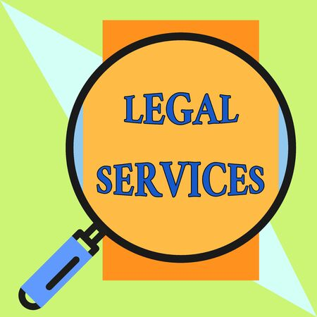 Handwriting text Legal Services. Conceptual photo Providing access to justice Fair trial Law equality Round magnifying glass with iron handle frame to make object look bigger