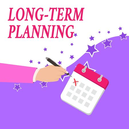 Text sign showing Long Term Planning. Business photo text Establish Expected Goals five or more years ahead Male Hand Formal Suit Crosses Off One Day Calendar Red Ink Ballpoint Pen