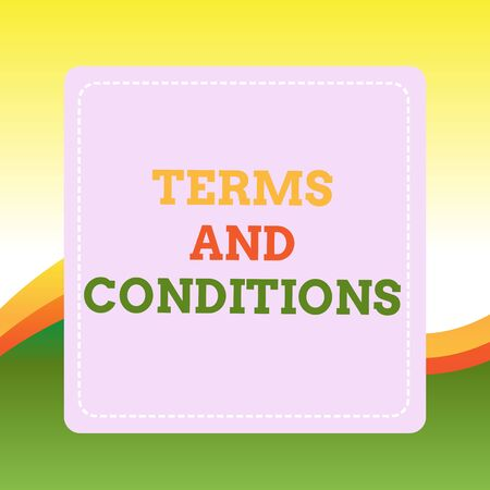 Handwriting text writing Terms And Conditions. Conceptual photo rules that apply to fulfilling a particular contract Dashed Stipple Line Blank Square Colored Cutout Frame Bright Background Stok Fotoğraf