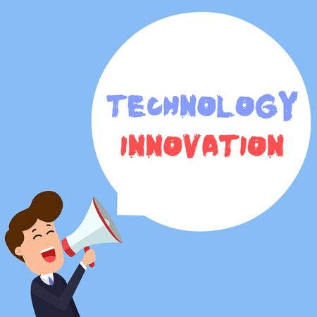 Writing note showing Technology Innovation. Business concept for significant technological changes of products Young Man Shouting in Megaphone Floating Round Speech Bubble