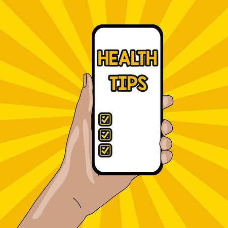 Text sign showing Health Tips. Business photo text advice or information given to be helpful in being healthy Closeup of Smartphone Device Held in Hand with Empty Screen and Text Space