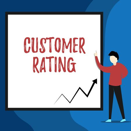 Word writing text Customer Rating. Business photo showcasing Each point of the customers enhances the experience View young man standing pointing up blank rectangle Geometric background