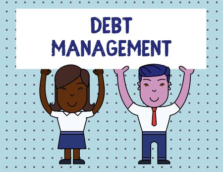 Conceptual hand writing showing Debt Management. Concept meaning The formal agreement between a debtor and a creditor Two Smiling People Holding Poster Board Overhead with Hands