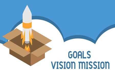Writing note showing Goals Vision Mission. Business concept for practical planning process used to help community group Fire launching rocket carton box. Starting up project. Fuel inspiration
